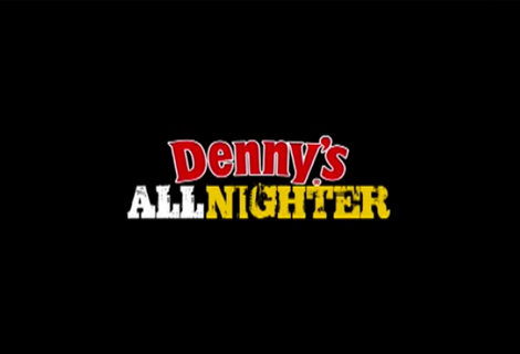 Denny's All NIghter