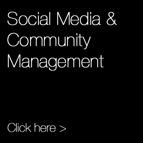 Looking for Social Media and Community Management - Click here